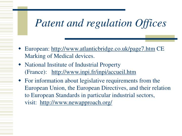 Patent and regulation Offices