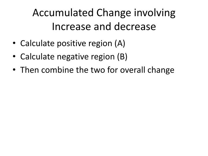 Accumulated Change involving Increase and decrease