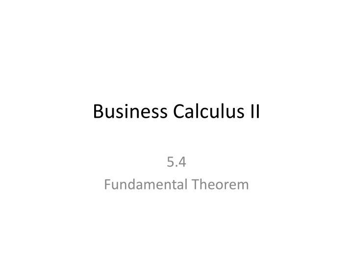 Business Calculus II