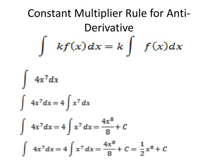 Constant Multiplier Rule for Anti-Derivative