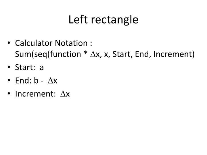 Left rectangle