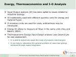 exergy thermoeconomics and i o analysis2