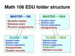 math 106 edu folder structure