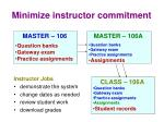 minimize instructor commitment1