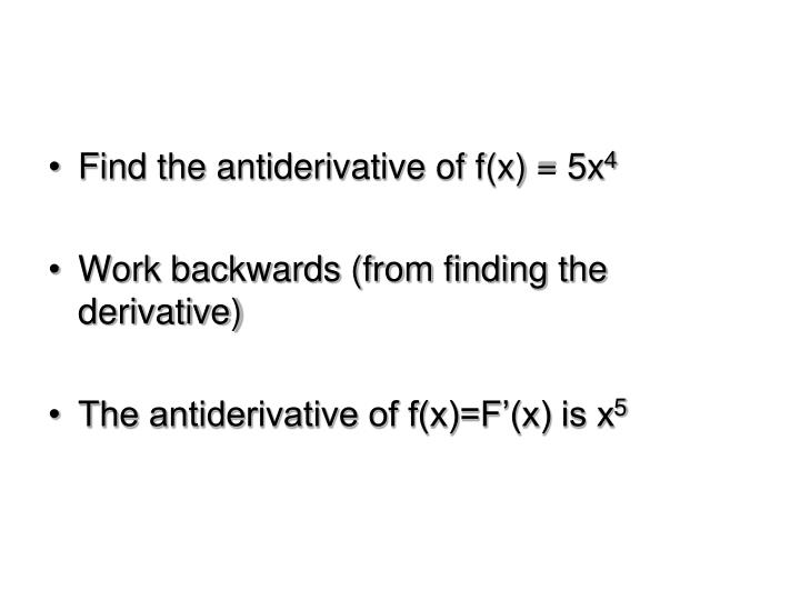 Find the antiderivative of f(x) = 5x