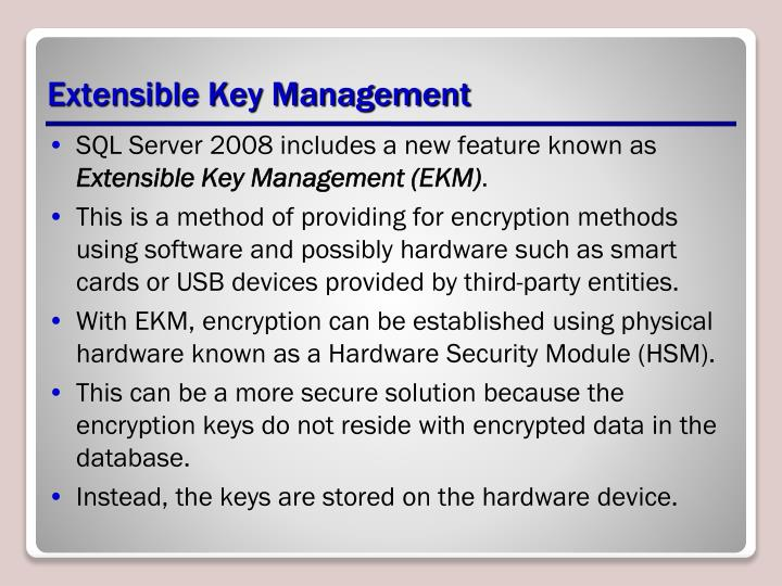 Extensible Key Management