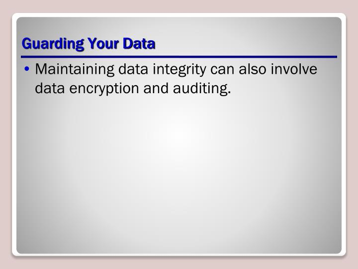 Guarding your data