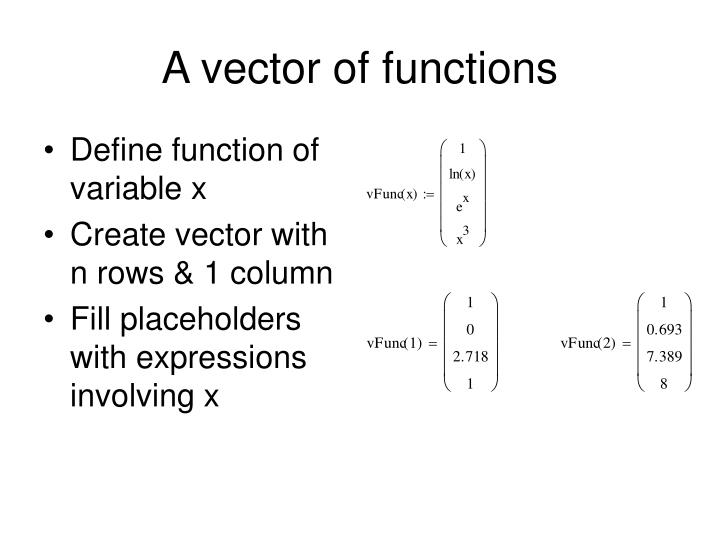 A vector of functions