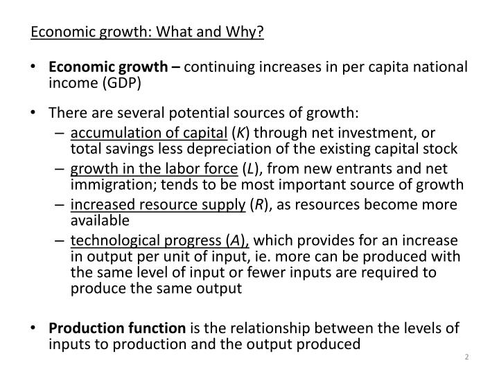 Economic growth: What and Why?
