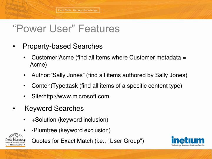 """""""Power User"""" Features"""