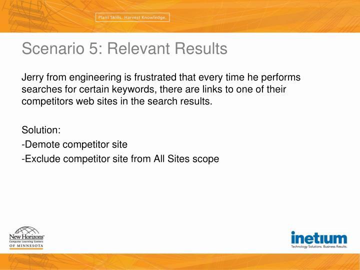 Scenario 5: Relevant Results