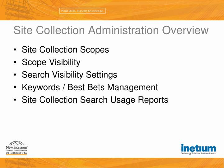Site Collection Administration Overview