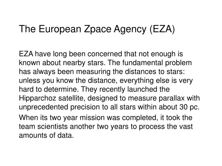 The European Zpace Agency (EZA)