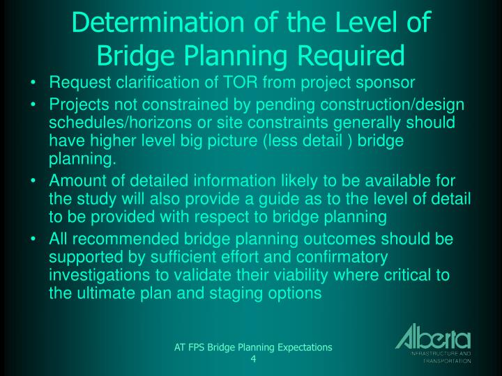 Determination of the Level of Bridge Planning Required