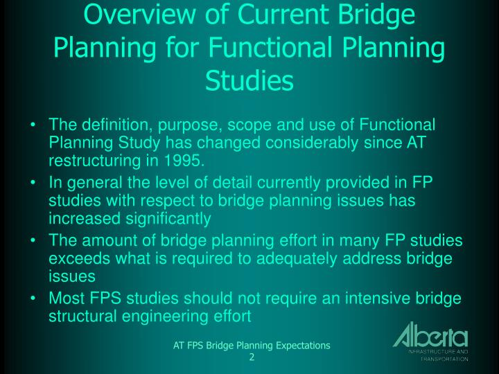 Overview of Current Bridge Planning for Functional Planning Studies