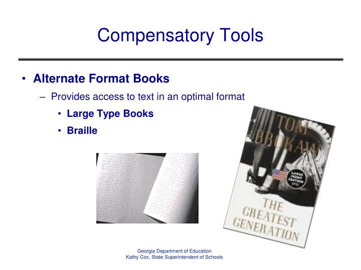 Compensatory Tools