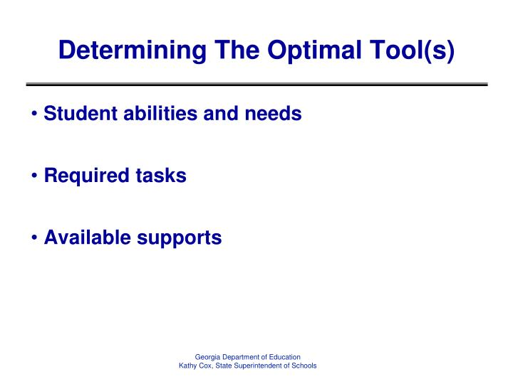 Determining The Optimal Tool(s)
