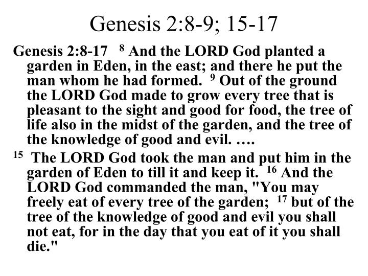 Genesis 2:8-9; 15-17