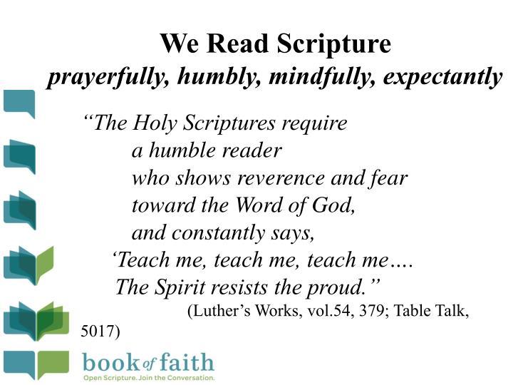 We Read Scripture