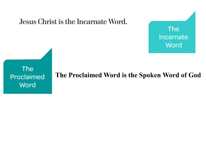 The Proclaimed Word is the Spoken Word of God