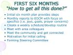 first six months how to get all this done