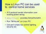 how a linux pc can be used to control home services