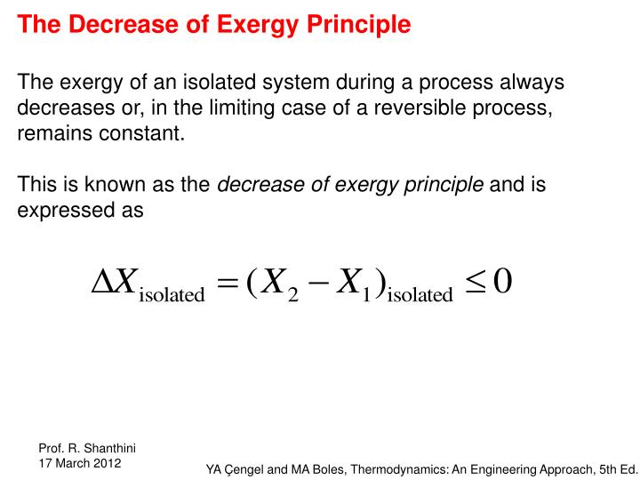 The Decrease of Exergy Principle