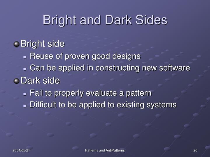 Bright and Dark Sides