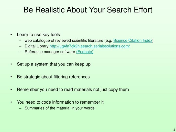 Be Realistic About Your Search Effort