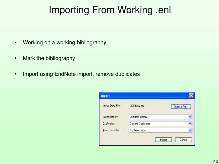 Importing From Working .enl