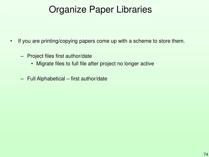 Organize Paper Libraries