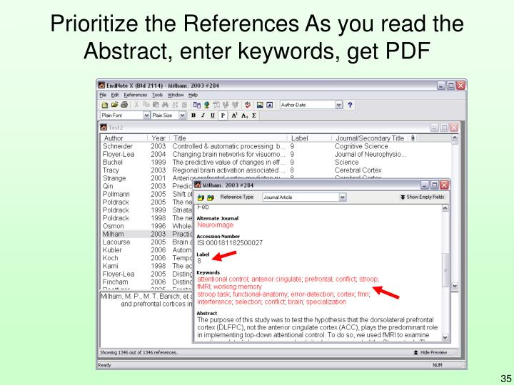 Prioritize the References As you read the Abstract, enter keywords, get PDF