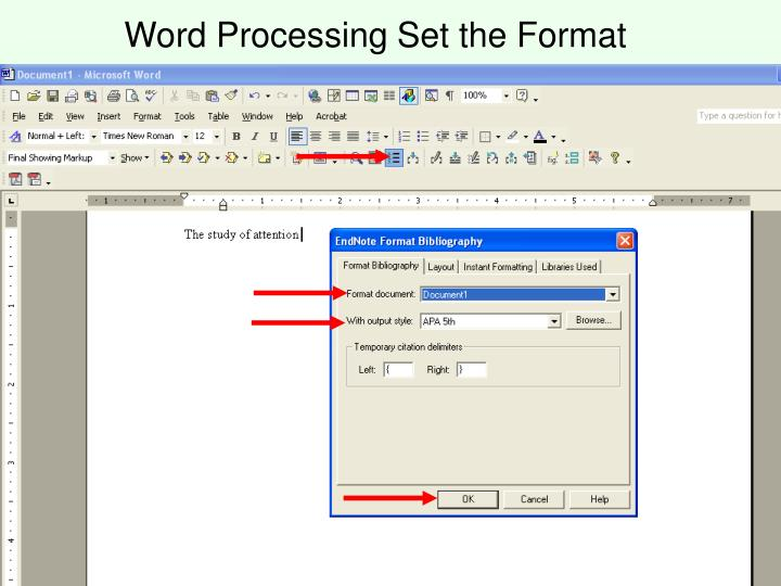 Word Processing Set the Format