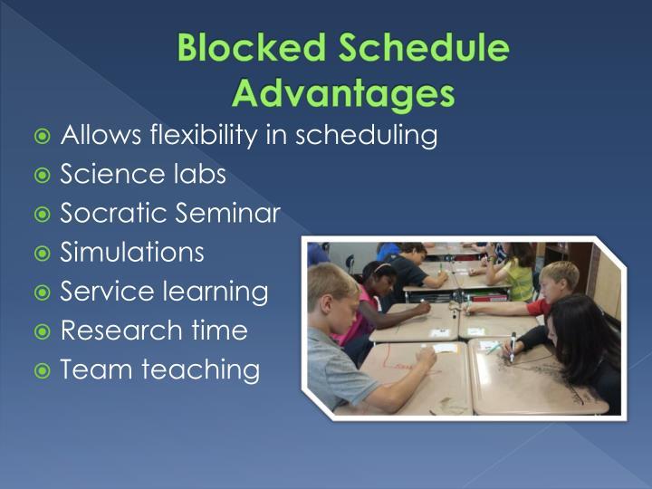 Blocked Schedule Advantages