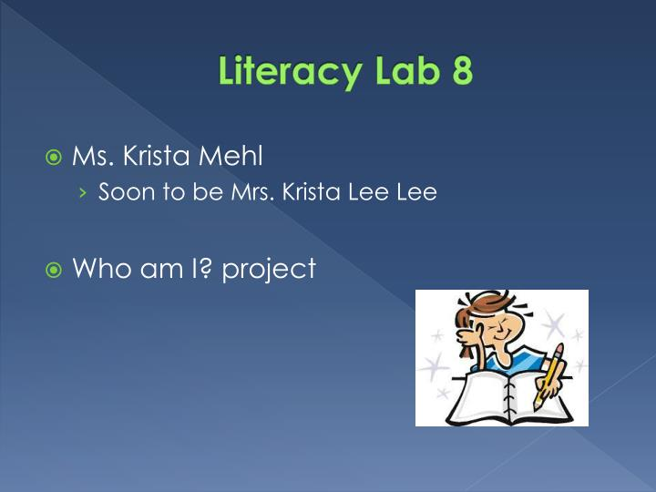 Literacy Lab 8