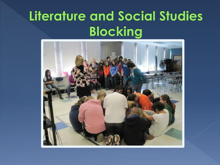 Literature and Social Studies Blocking