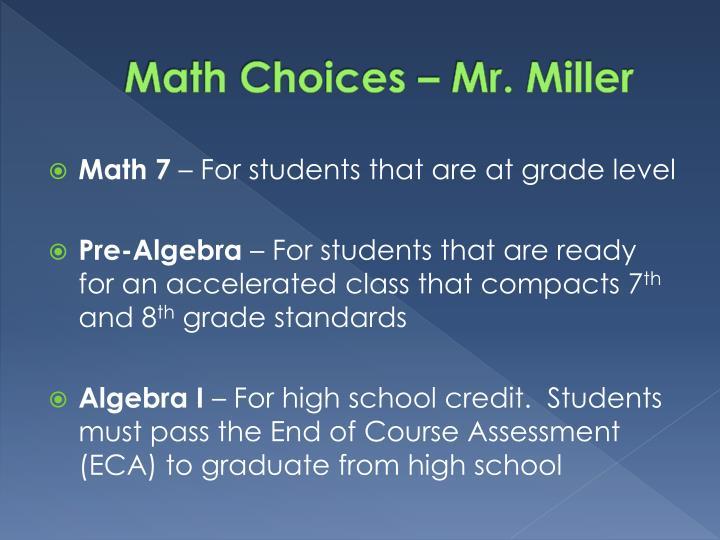 Math Choices – Mr. Miller