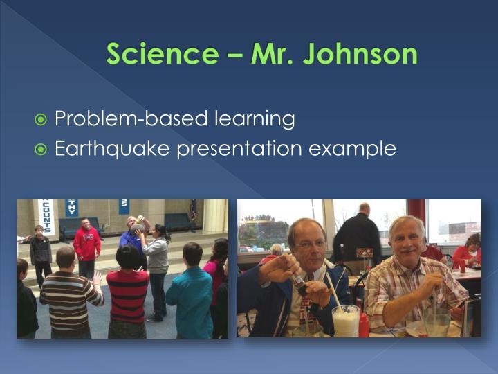 Science – Mr. Johnson