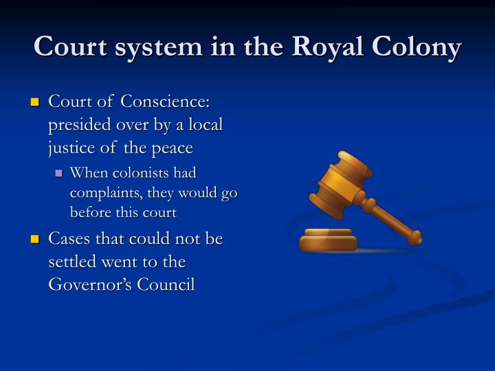 Court system in the Royal Colony