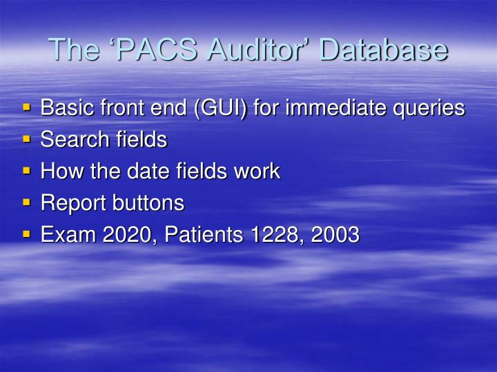 The 'PACS Auditor' Database