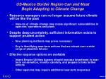 us mexico border region can and must begin adapting to climate change