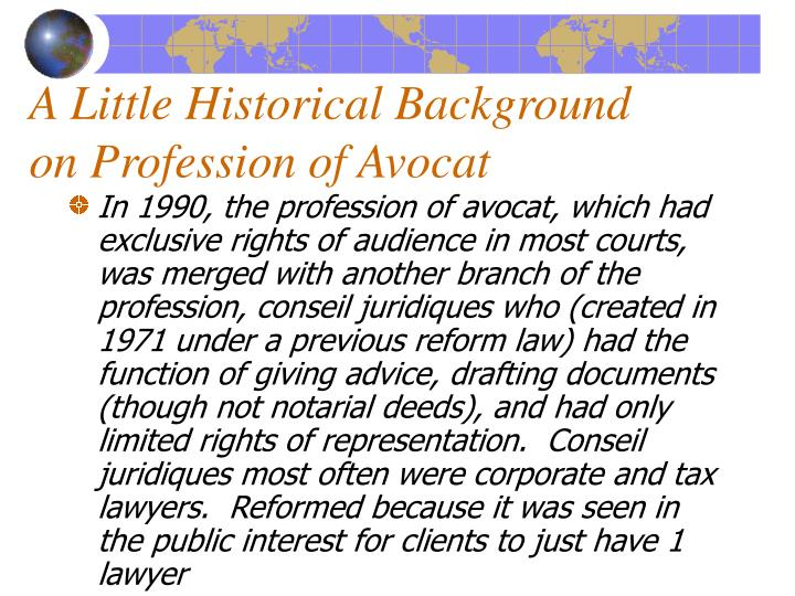A Little Historical Background on Profession of Avocat