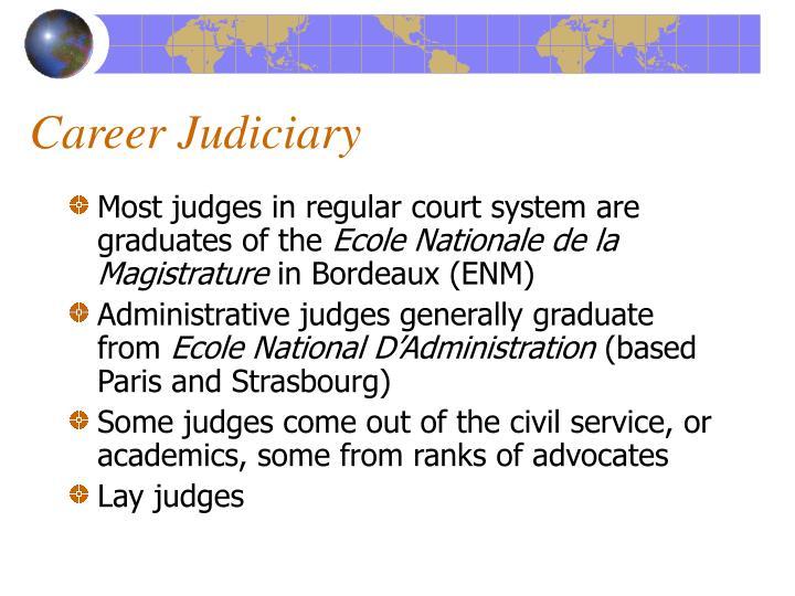 Career Judiciary