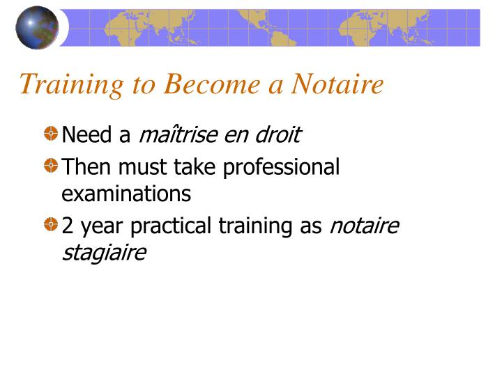 Training to Become a Notaire
