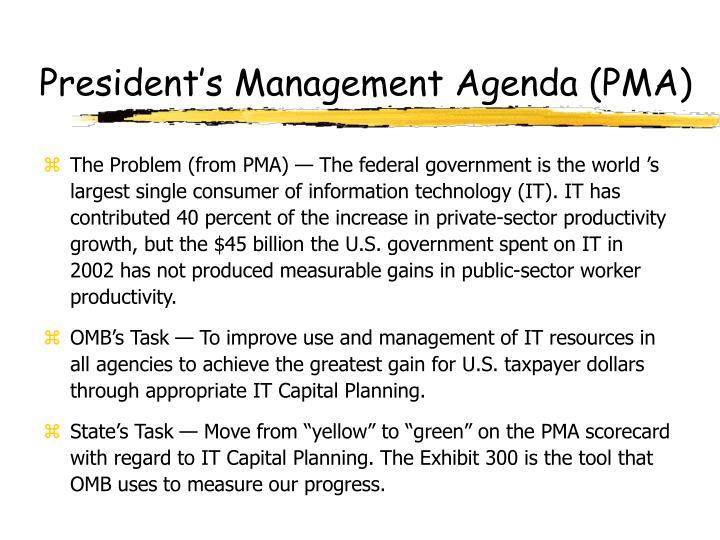 President's Management Agenda (PMA)