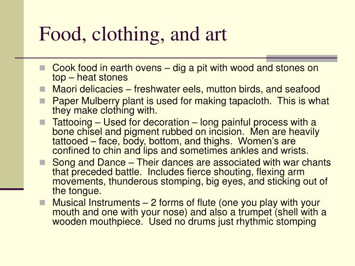 Food, clothing, and art