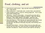 food clothing and art