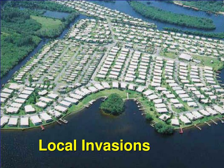 Local Invasions