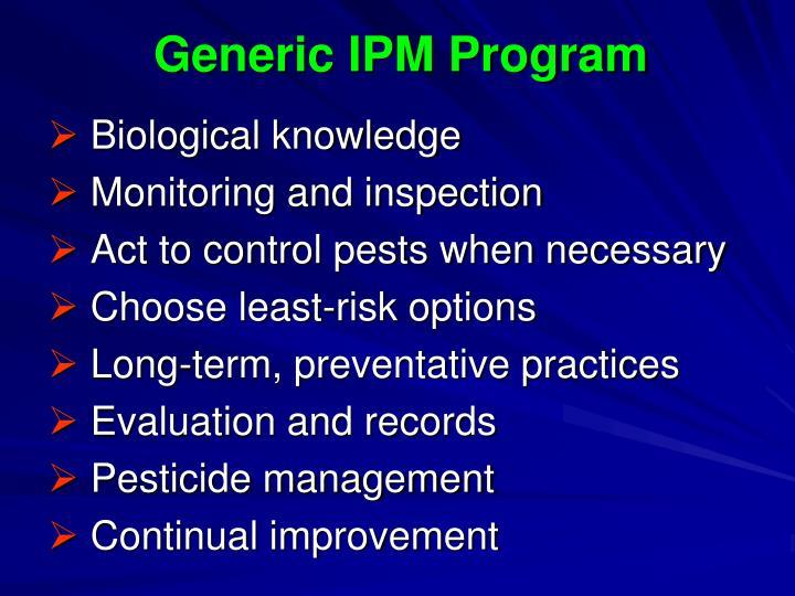Generic IPM Program