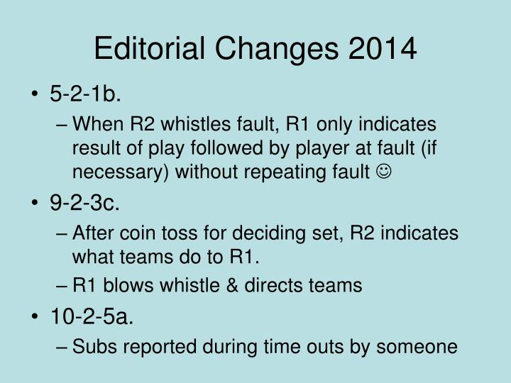 Editorial Changes 2014
